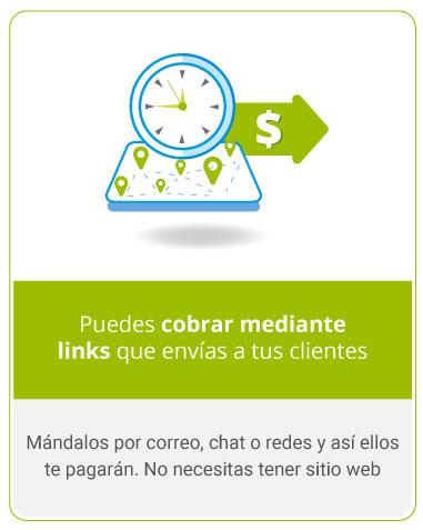 Puedes cobrar mediante links que envías a tus clientes